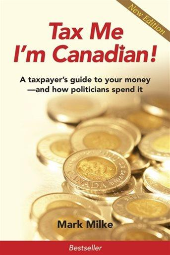 Book cover of Tax Me I'm Canadian