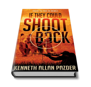 If They Could Shoot Back by Kenneth Pazder book cover